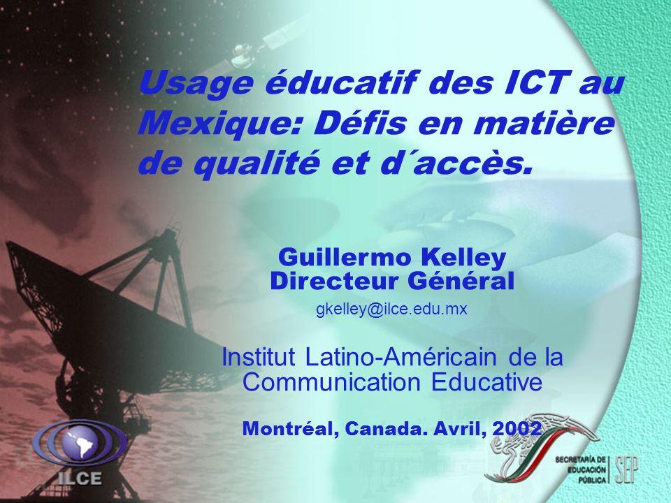 Usage éducatif des ICT au Mexique: Défis en matière de qualité et d´accès.