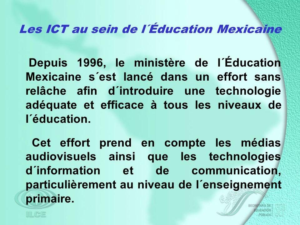 Depuis 1996, le ministère de l´Éducation Mexicaine s´est lancé dans un effort sans relâche afin d´introduire une technologie adéquate et efficace à tous les niveaux de l´éducation.