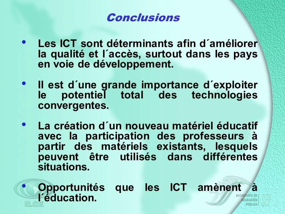 Les ICT sont déterminants afin d´améliorer la qualité et l´accès, surtout dans les pays en voie de développement.