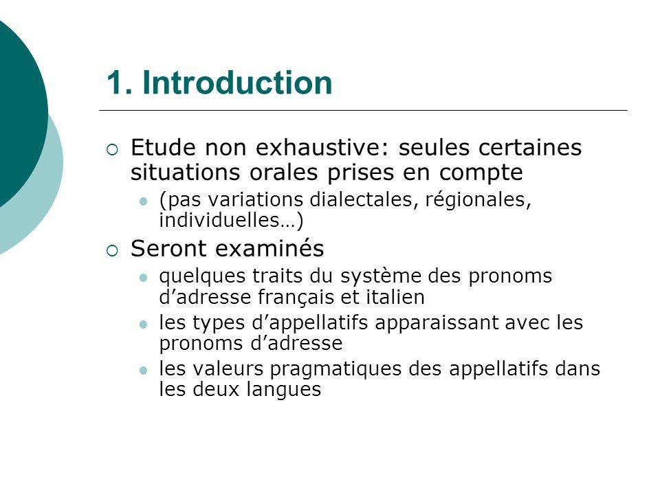 2.Systèmes dadresse en français et en italien 2.1.