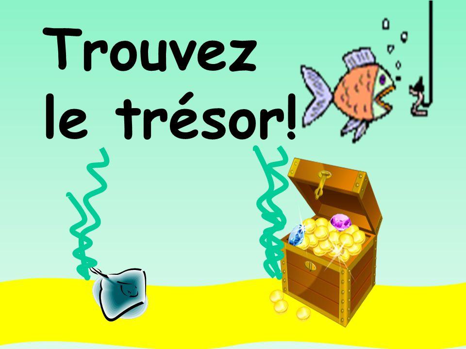 Trouvez le trésor!