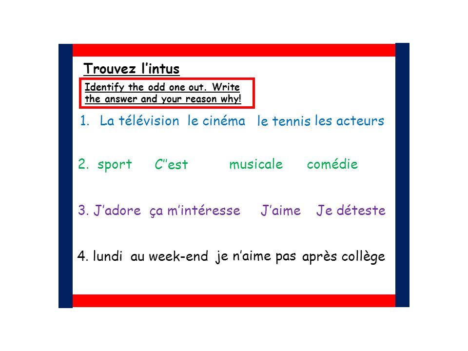 Some of you will be able to explain how the past tense in formed in French, creating sentences in the past, possibly including adjectives (L5) Most of