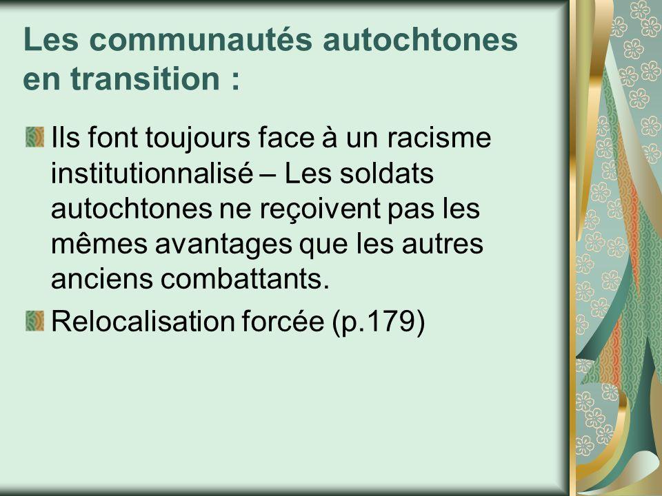 Les communautés autochtones en transition : Ils font toujours face à un racisme institutionnalisé – Les soldats autochtones ne reçoivent pas les mêmes