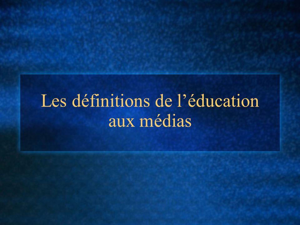 Les définitions de léducation aux médias