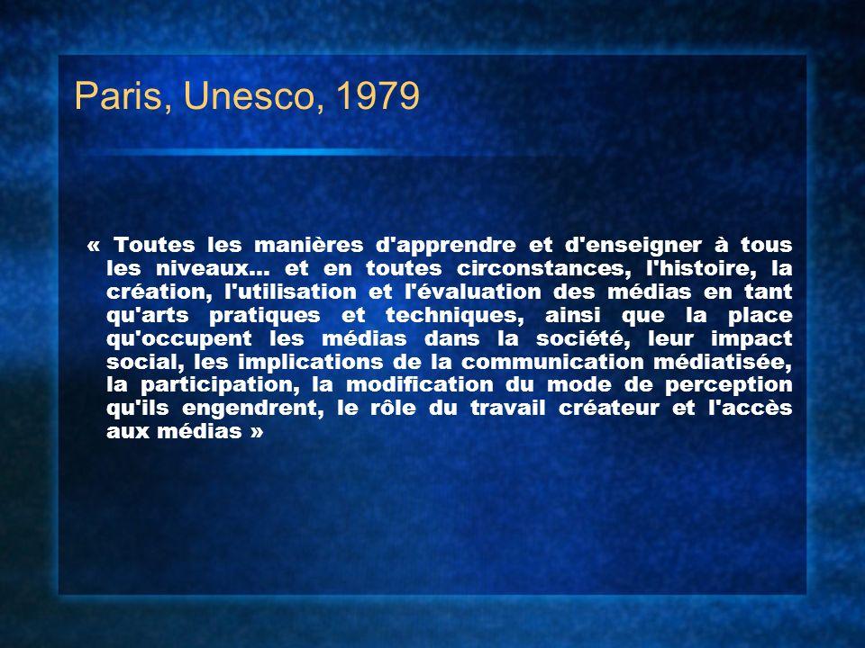 Paris, Unesco, 1979 « Toutes les manières d'apprendre et d'enseigner à tous les niveaux... et en toutes circonstances, l'histoire, la création, l'util