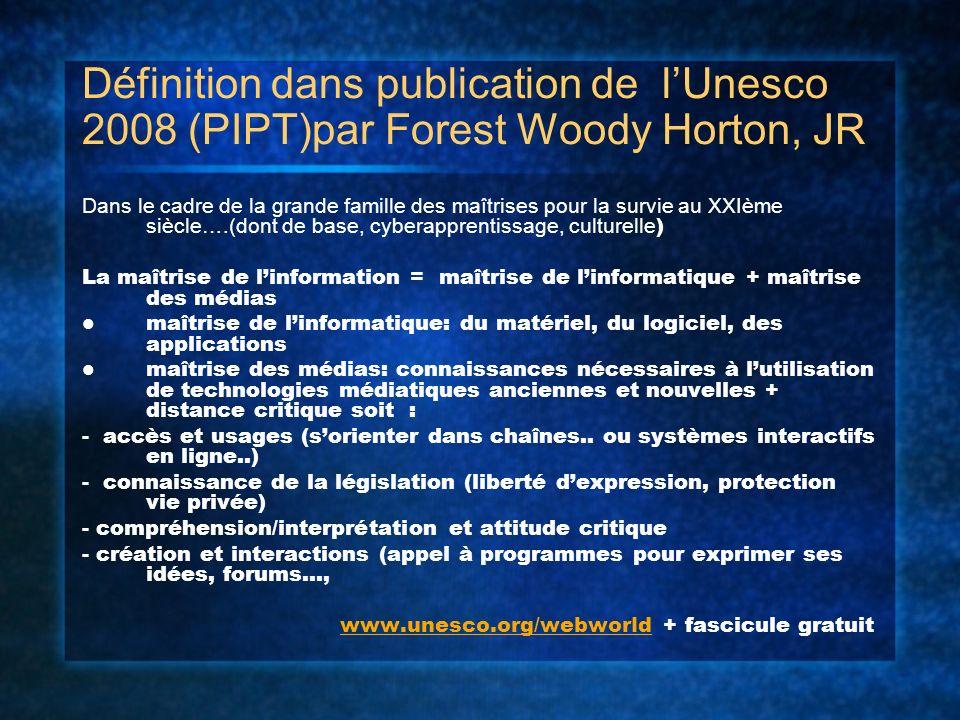 Définition dans publication de lUnesco 2008 (PIPT)par Forest Woody Horton, JR Dans le cadre de la grande famille des maîtrises pour la survie au XXIèm