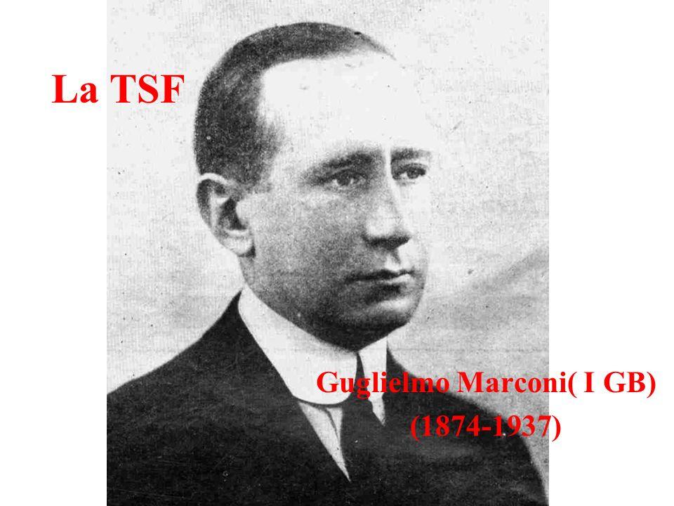 La TSF Guglielmo Marconi( I GB) (1874-1937)