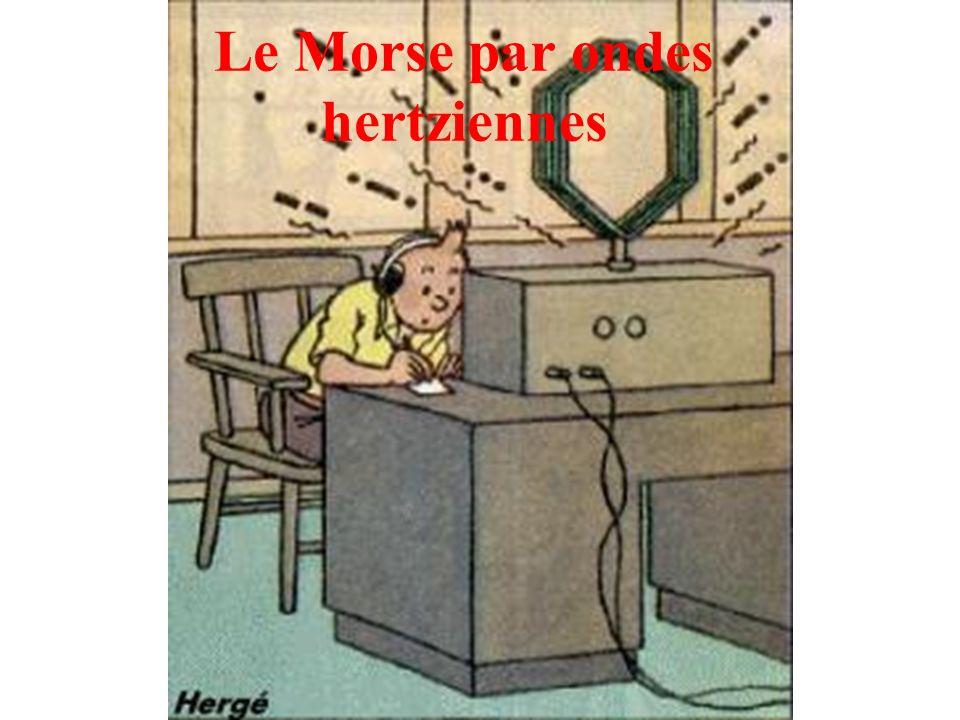 Le Morse par ondes hertziennes