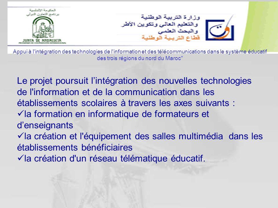 Le projet poursuit lintégration des nouvelles technologies de l'information et de la communication dans les établissements scolaires à travers les axe