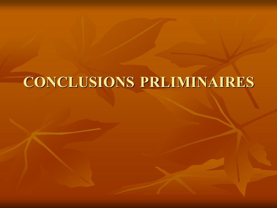 CONCLUSIONS PRLIMINAIRES