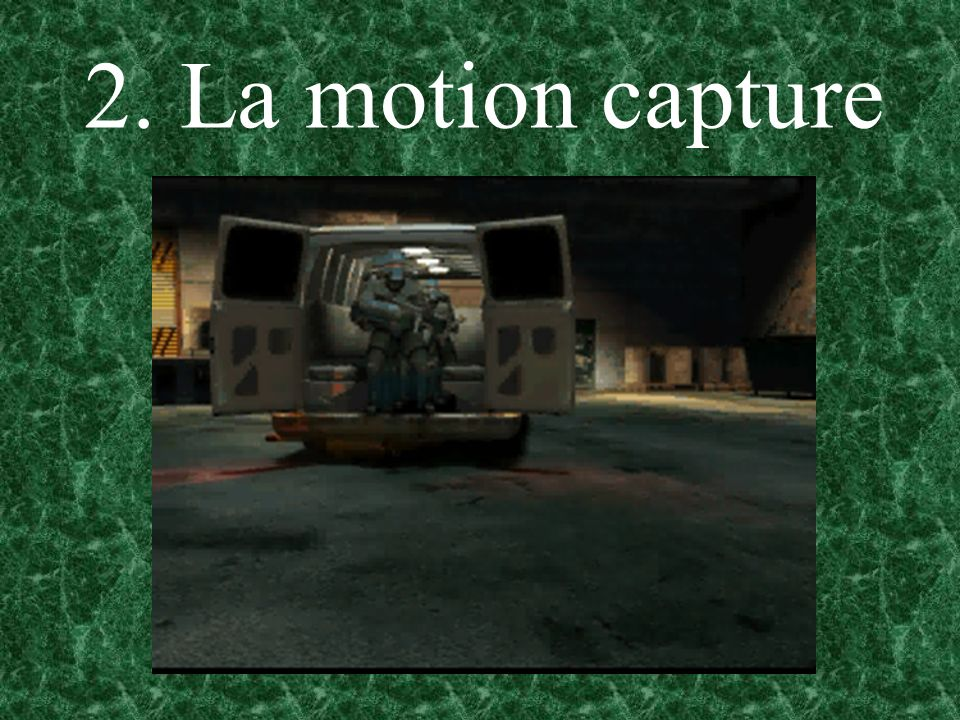 2. La motion capture