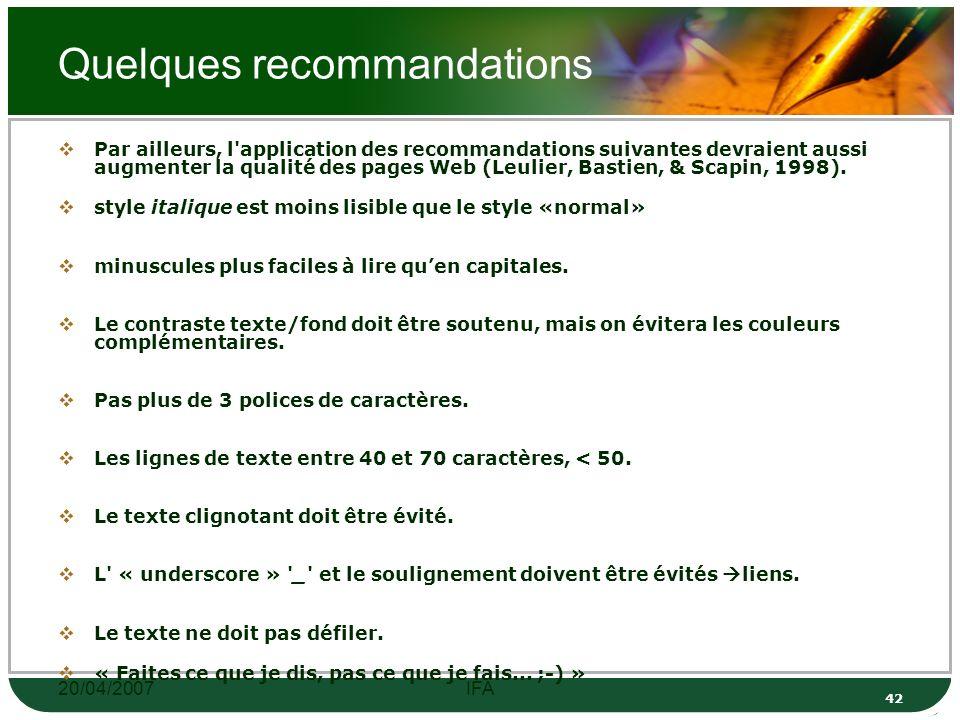 20/04/2007IFA 41 Quelques recommandations clair Pertinent bref (la moitié moins de mots qu un texte imprimé.