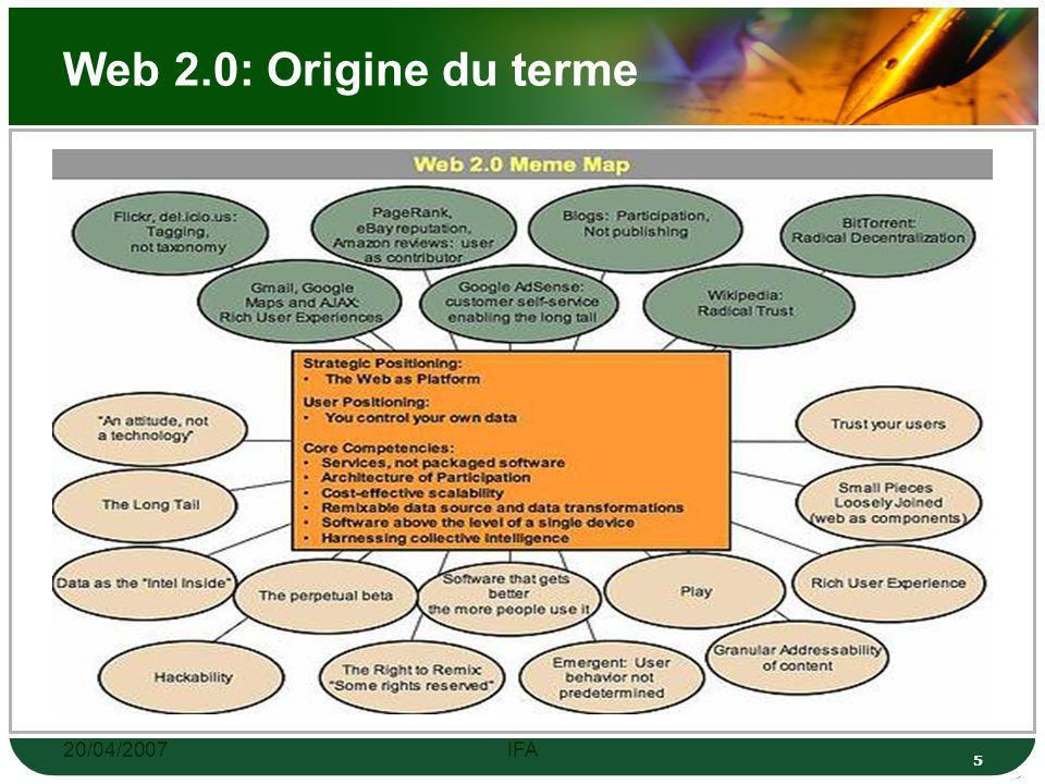 20/04/2007IFA 15 Web 2.0: Critique pas d accord unanime, le terme désigne des choses radicalement différentes suivant les personnes.