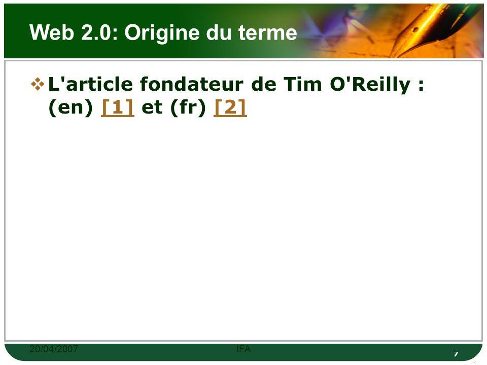 20/04/2007IFA 6 Web 2.0: Origine du terme