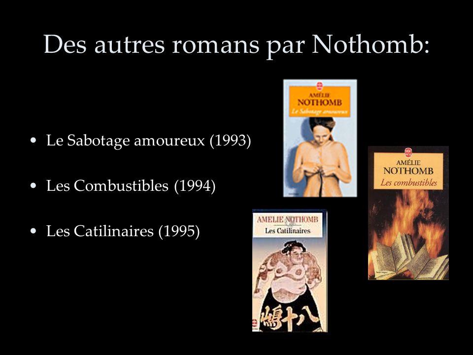 Le style dAmelie Nothomb dans la construction des récits: - Le même langage cynique.