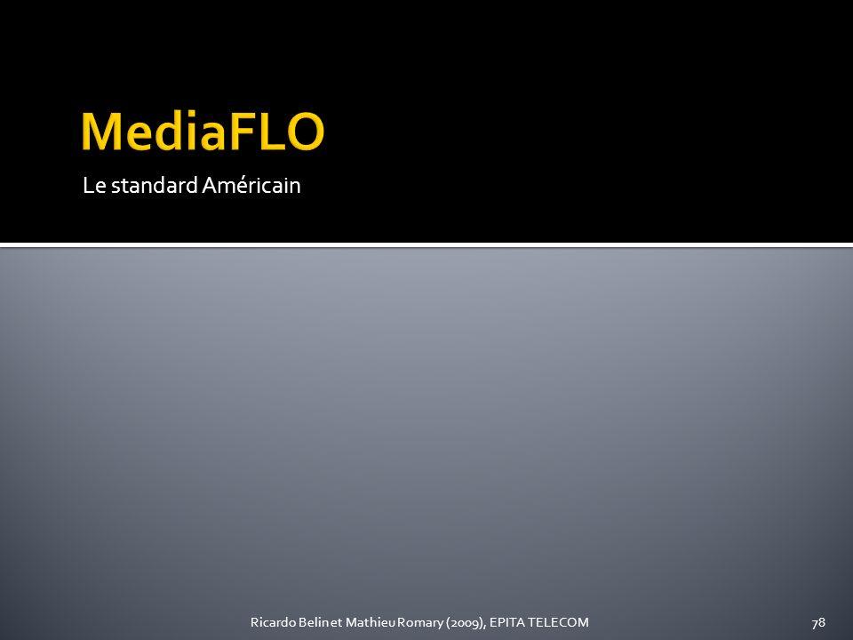 Le standard Américain 78Ricardo Belin et Mathieu Romary (2009), EPITA TELECOM