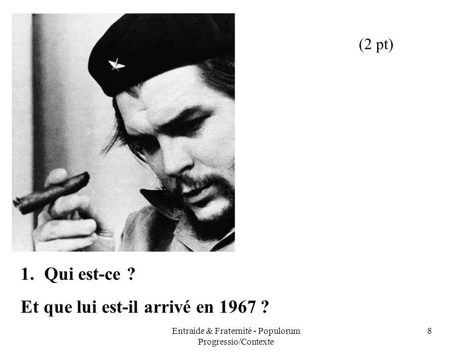 Entraide & Fraternité - Populorum Progressio/Contexte 8 1.Qui est-ce ? Et que lui est-il arrivé en 1967 ? (2 pt)