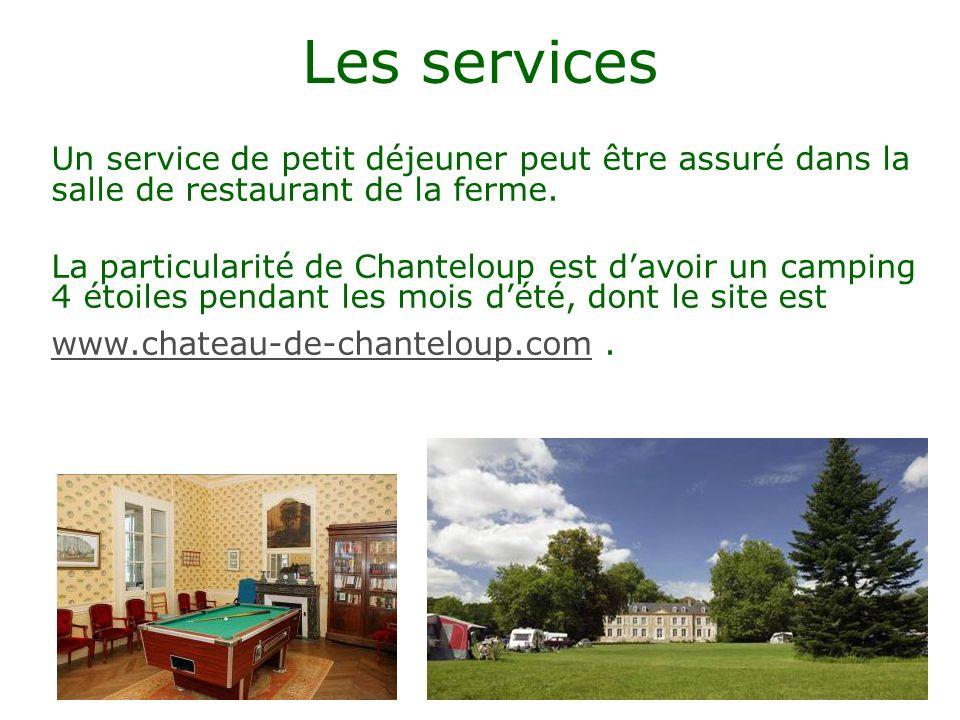 Les services Un service de petit déjeuner peut être assuré dans la salle de restaurant de la ferme.