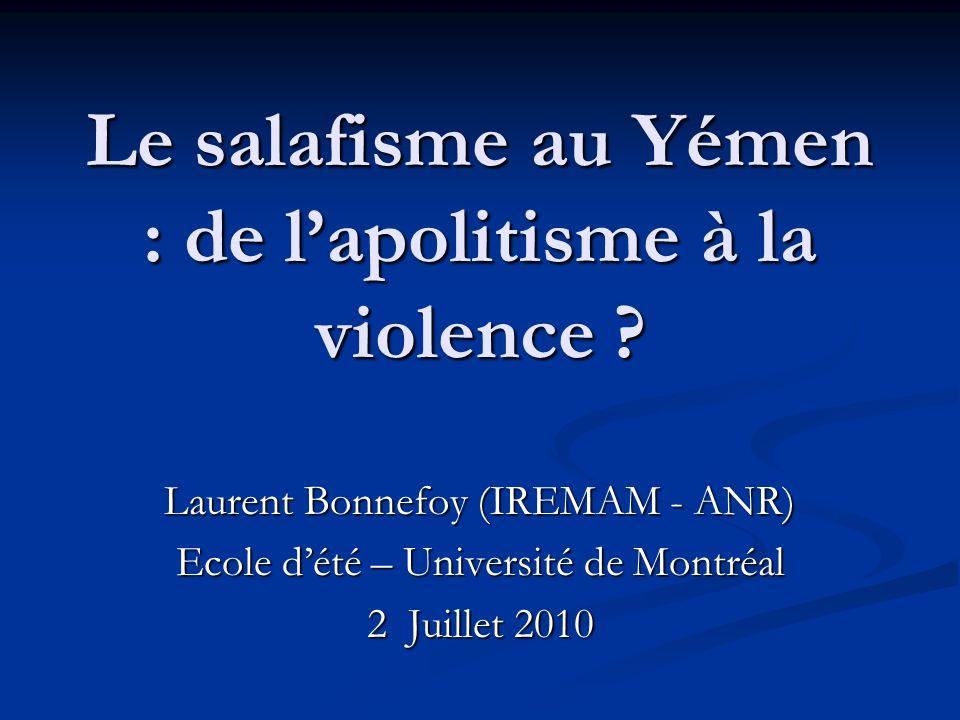 Le salafisme au Yémen : de lapolitisme à la violence .