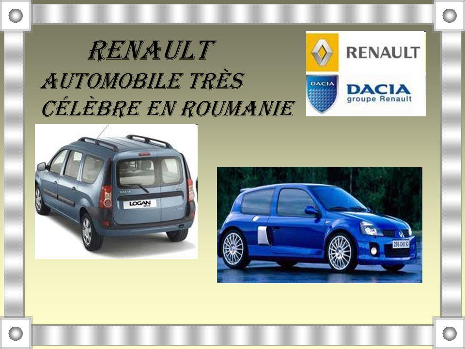 RENAULT AUTOMOBILE TRÈS CÉLÈBRE EN ROUMANIE