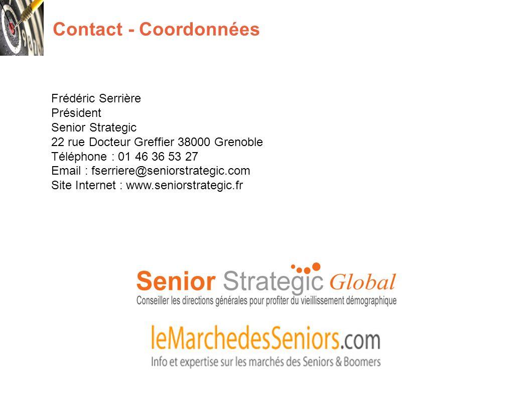 Contact - Coordonnées Frédéric Serrière Président Senior Strategic 22 rue Docteur Greffier 38000 Grenoble Téléphone : 01 46 36 53 27 Email : fserriere@seniorstrategic.com Site Internet : www.seniorstrategic.fr