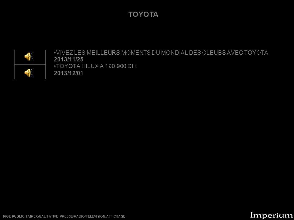 ********** VIVEZ LES MEILLEURS MOMENTS DU MONDIAL DES CLEUBS AVEC TOYOTA 2013/11/25 TOYOTA HILUX A 190.900 DH.