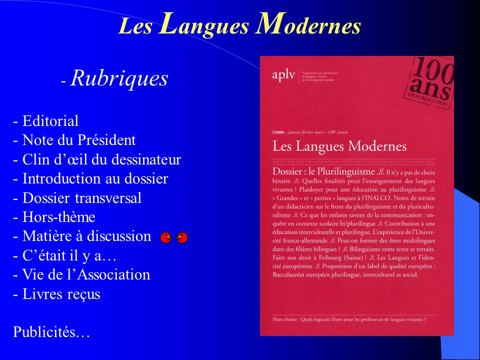 Les L angues M odernes - Rubriques - Editorial - Note du Président - Clin dœil du dessinateur - Introduction au dossier - Dossier transversal - Hors-t