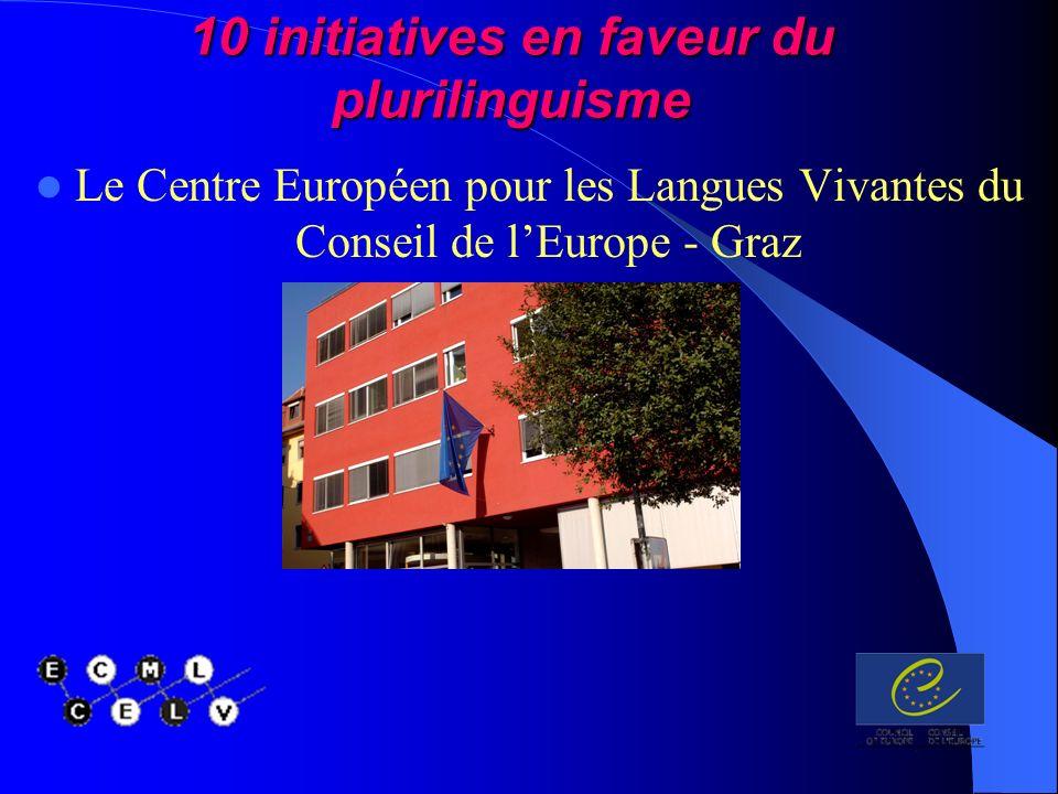Le Centre Européen pour les Langues Vivantes du Conseil de lEurope - Graz