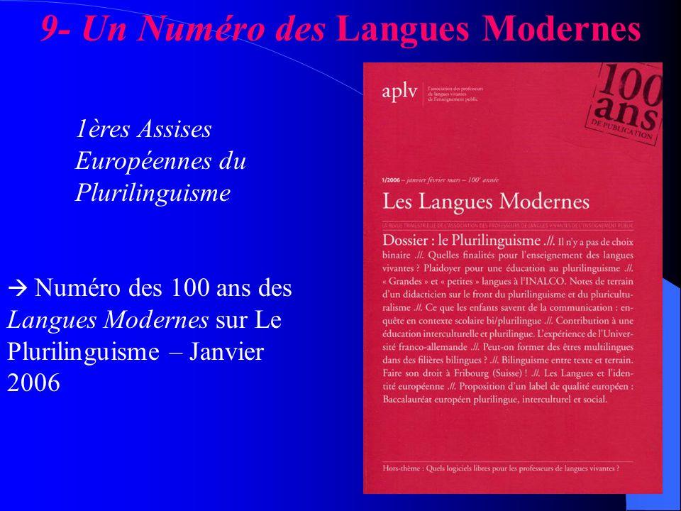9- Un Numéro des Langues Modernes 1ères Assises Européennes du Plurilinguisme Numéro des 100 ans des Langues Modernes sur Le Plurilinguisme – Janvier