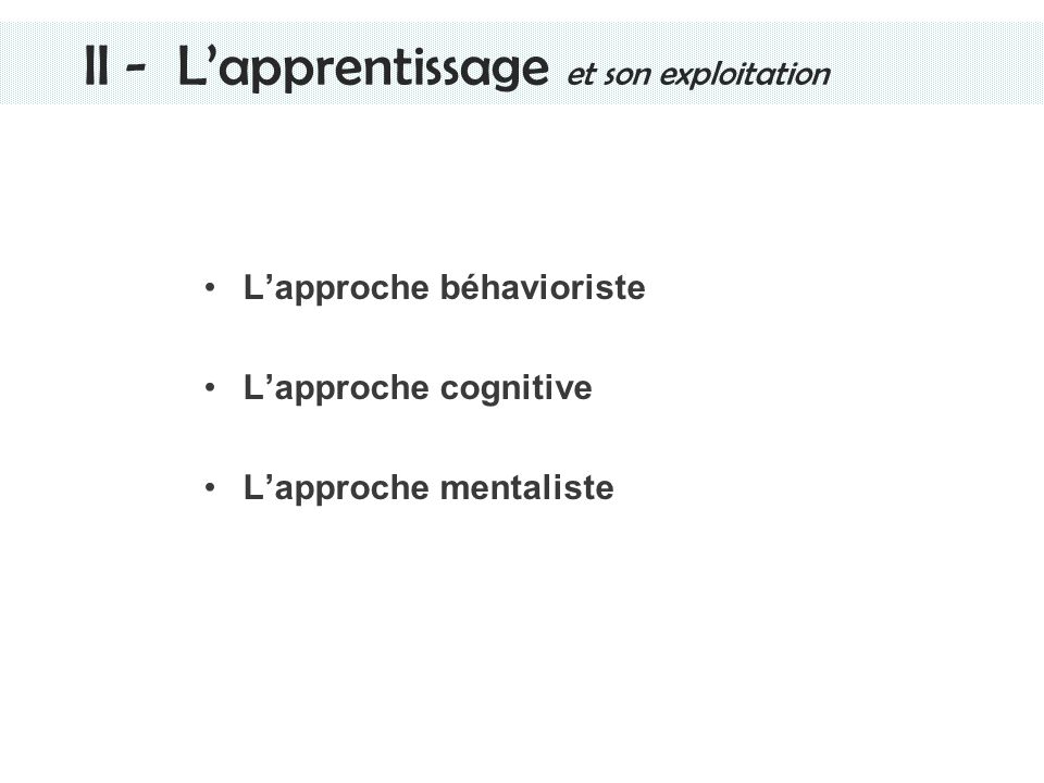 Lapproche béhavioriste Stimulus inconditionné Réponse Stimulus conditionné Association contiguë et répétée Association instinctive Association apprise Housni NAFIS.