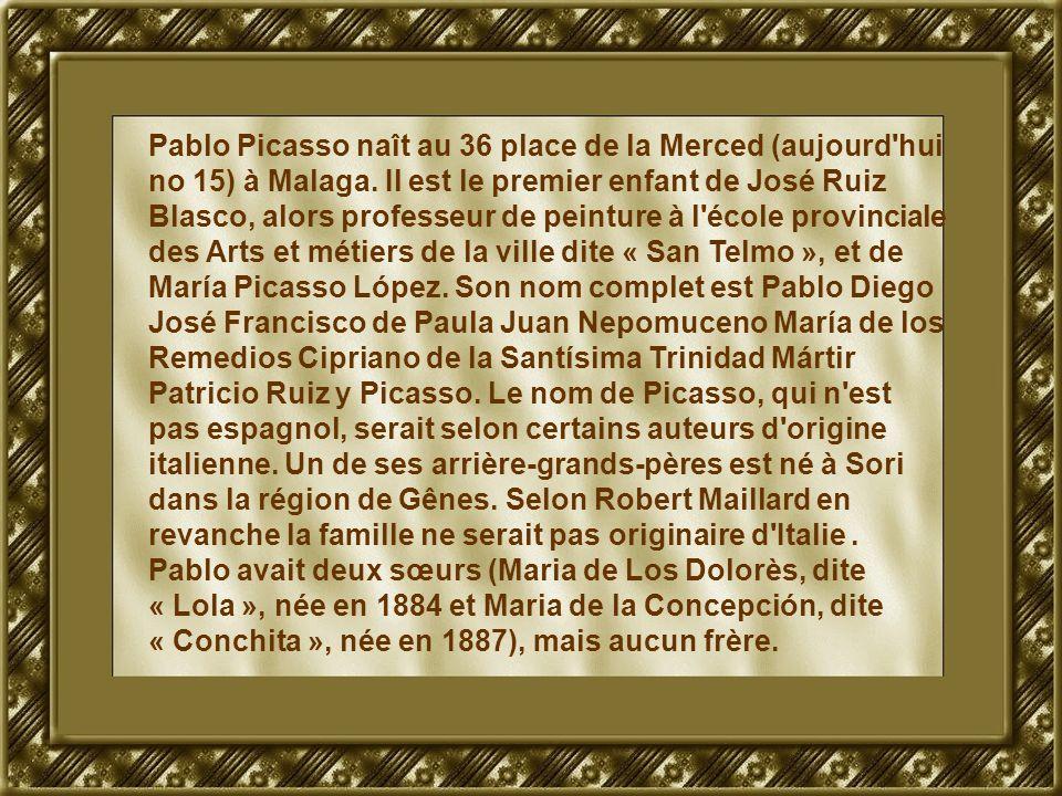 Pablo Picasso naît au 36 place de la Merced (aujourd'hui no 15) à Malaga. Il est le premier enfant de José Ruiz Blasco, alors professeur de peinture à