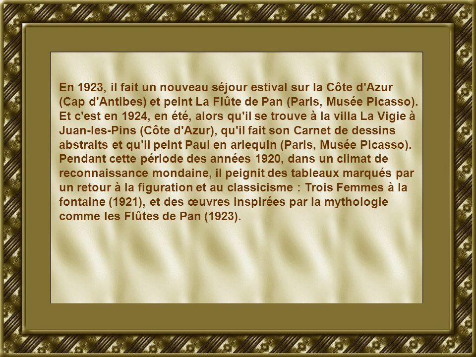 En 1923, il fait un nouveau séjour estival sur la Côte d Azur (Cap d Antibes) et peint La Flûte de Pan (Paris, Musée Picasso).