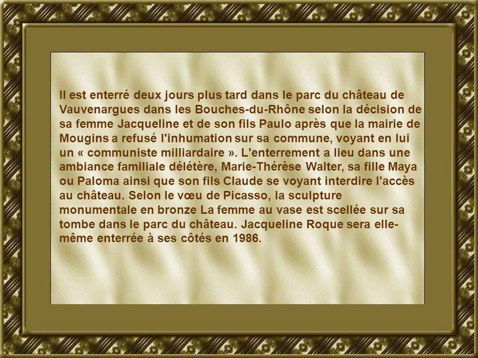 Il est enterré deux jours plus tard dans le parc du château de Vauvenargues dans les Bouches-du-Rhône selon la décision de sa femme Jacqueline et de son fils Paulo après que la mairie de Mougins a refusé l inhumation sur sa commune, voyant en lui un « communiste milliardaire ».