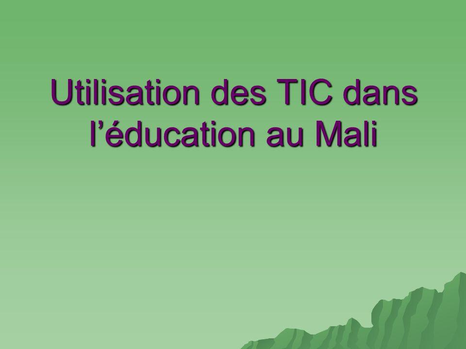 Utilisation des TIC dans léducation au Mali