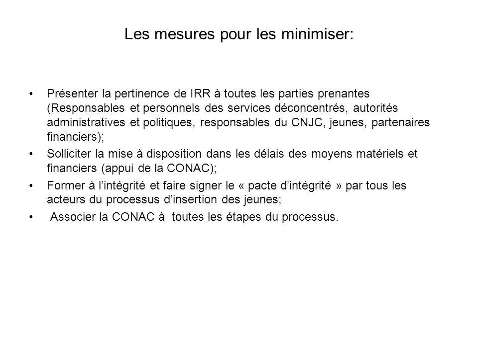 Les mesures pour les minimiser: Présenter la pertinence de IRR à toutes les parties prenantes (Responsables et personnels des services déconcentrés, a