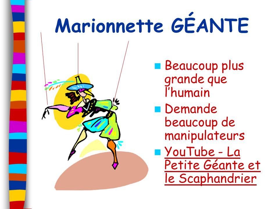 Marionnette GÉANTE Beaucoup plus grande que lhumain Demande beaucoup de manipulateurs YouTube - La Petite Géante et le Scaphandrier YouTube - La Petit