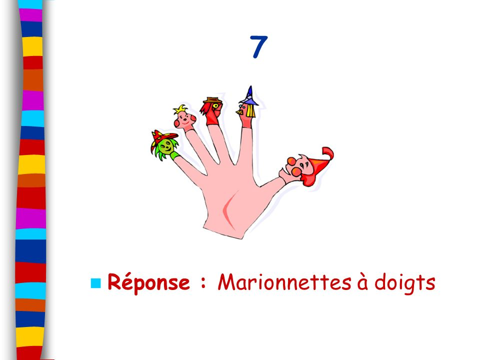 7 Réponse : Marionnettes à doigts