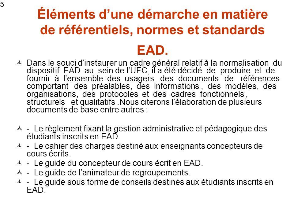 5 Éléments dune démarche en matière de référentiels, normes et standards EAD.