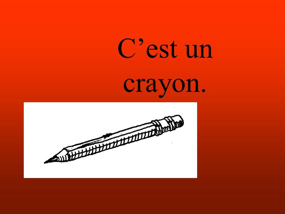 Cest un crayon.