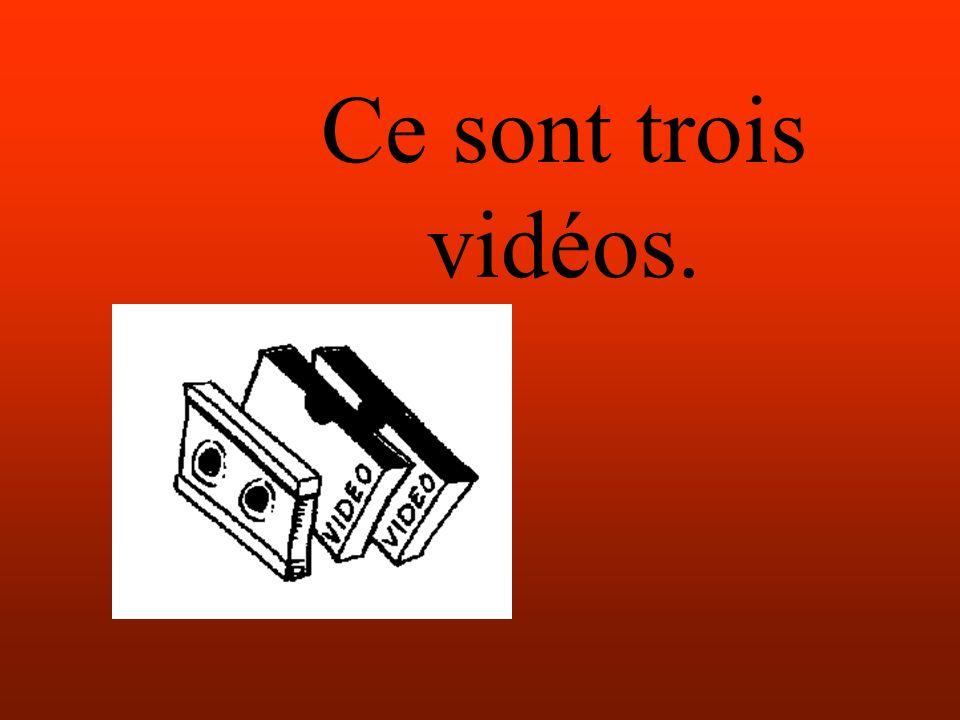 Ce sont trois vidéos.