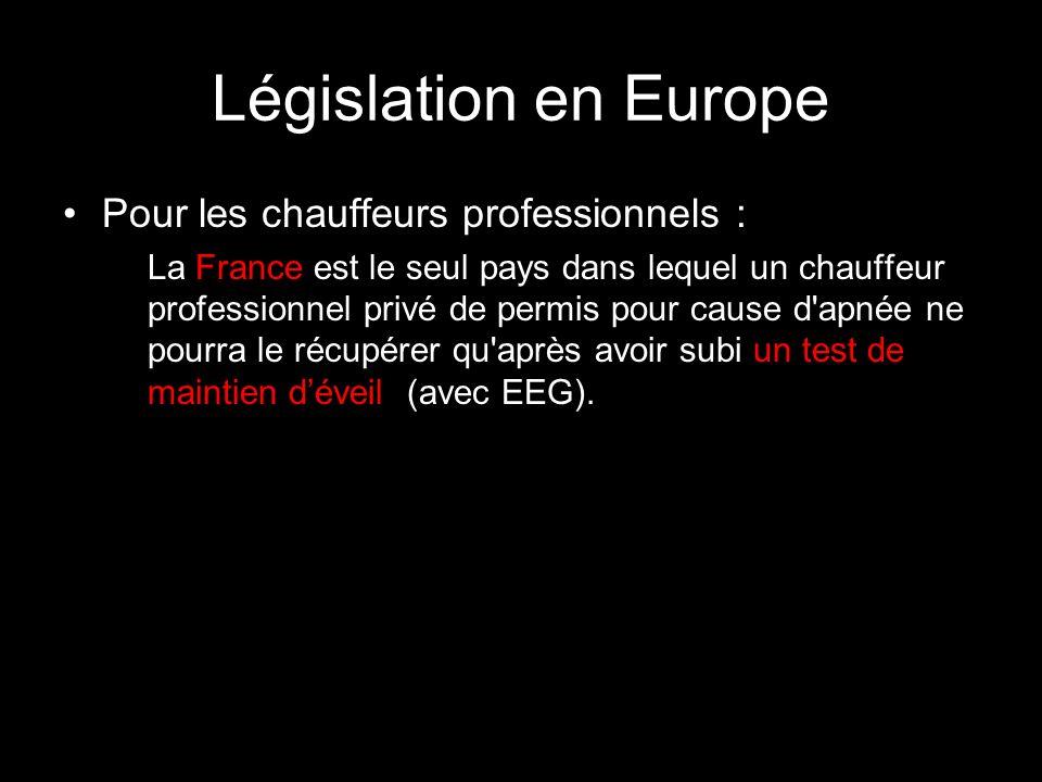 Législation en Europe Pour les chauffeurs professionnels : La France est le seul pays dans lequel un chauffeur professionnel privé de permis pour caus
