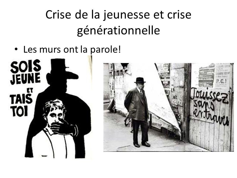 Crise de la jeunesse et crise générationnelle Les murs ont la parole!