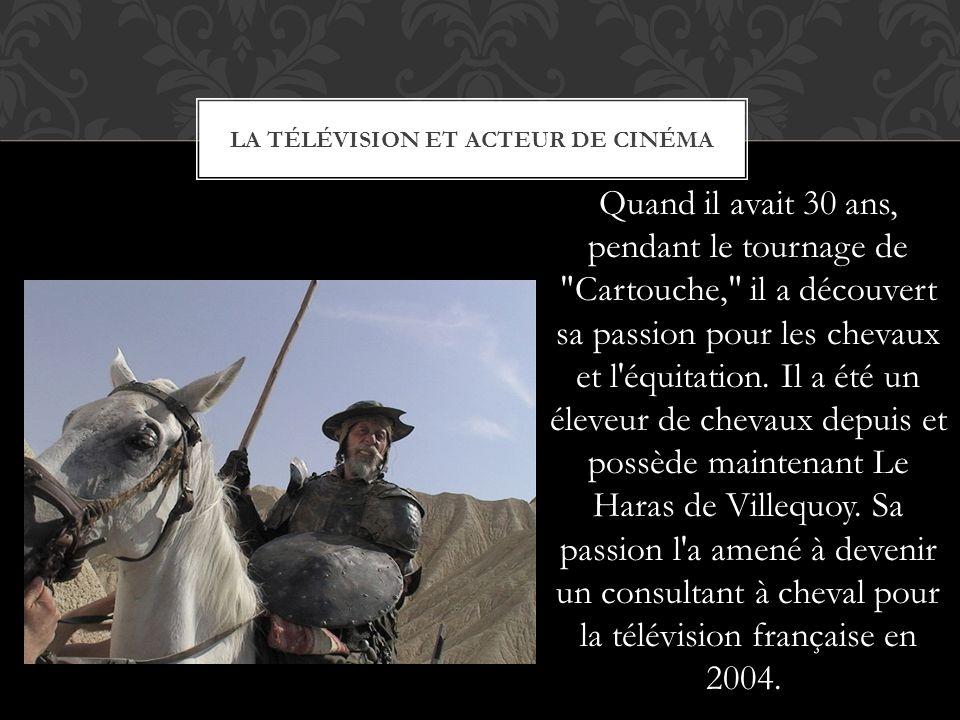 LA TÉLÉVISION ET ACTEUR DE CINÉMA Quand il avait 30 ans, pendant le tournage de