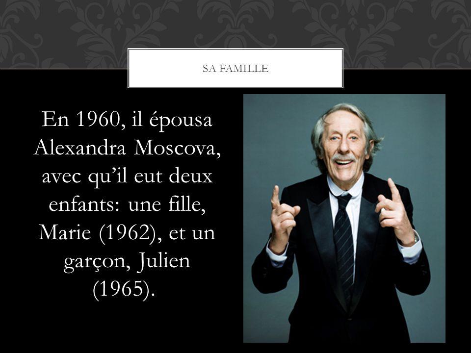En 1960, il épousa Alexandra Moscova, avec quil eut deux enfants: une fille, Marie (1962), et un garçon, Julien (1965). SA FAMILLE