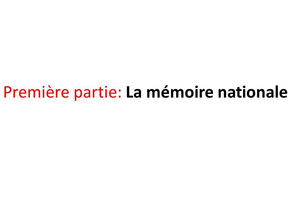 Première partie: La mémoire nationale