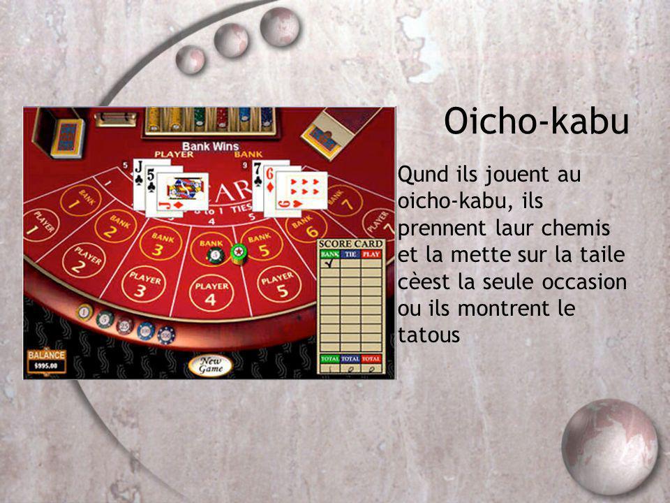 Oicho-kabu Qund ils jouent au oicho-kabu, ils prennent laur chemis et la mette sur la taile cèest la seule occasion ou ils montrent le tatous