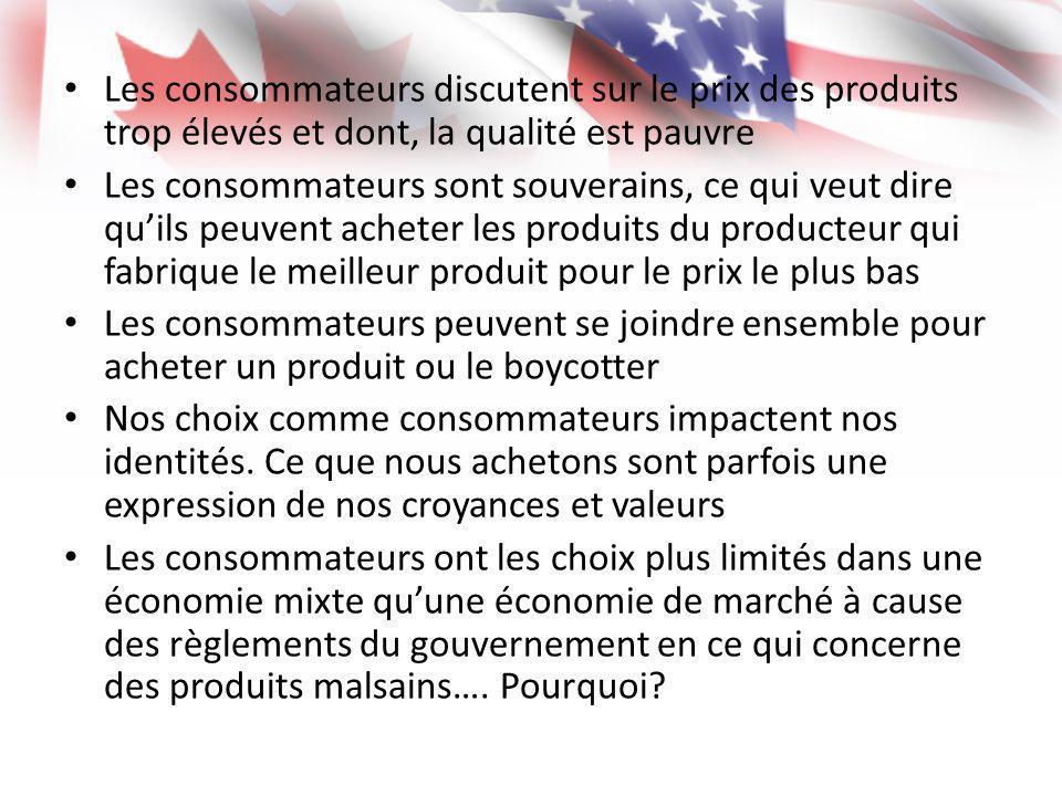 Les consommateurs discutent sur le prix des produits trop élevés et dont, la qualité est pauvre Les consommateurs sont souverains, ce qui veut dire qu