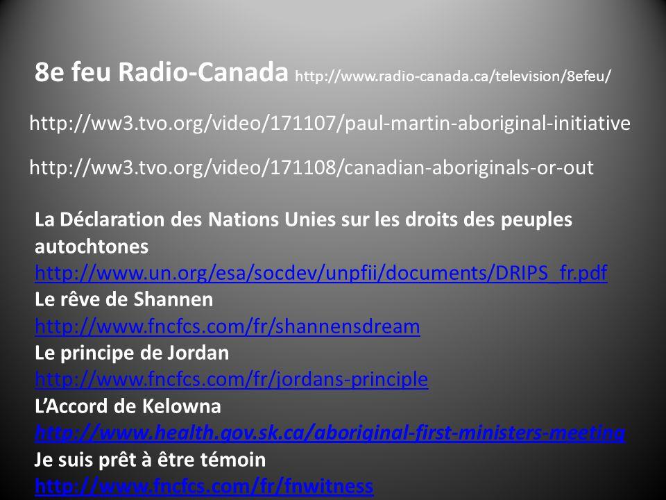 La Déclaration des Nations Unies sur les droits des peuples autochtones http://www.un.org/esa/socdev/unpfii/documents/DRIPS_fr.pdf Le rêve de Shannen