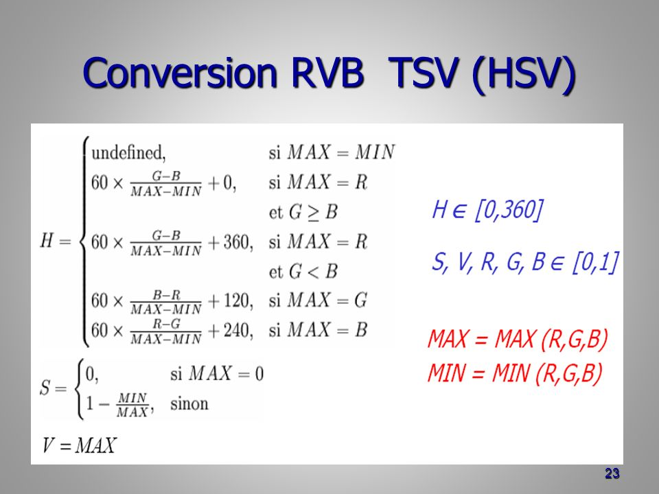 Conversion RVB TSV (HSV) 23