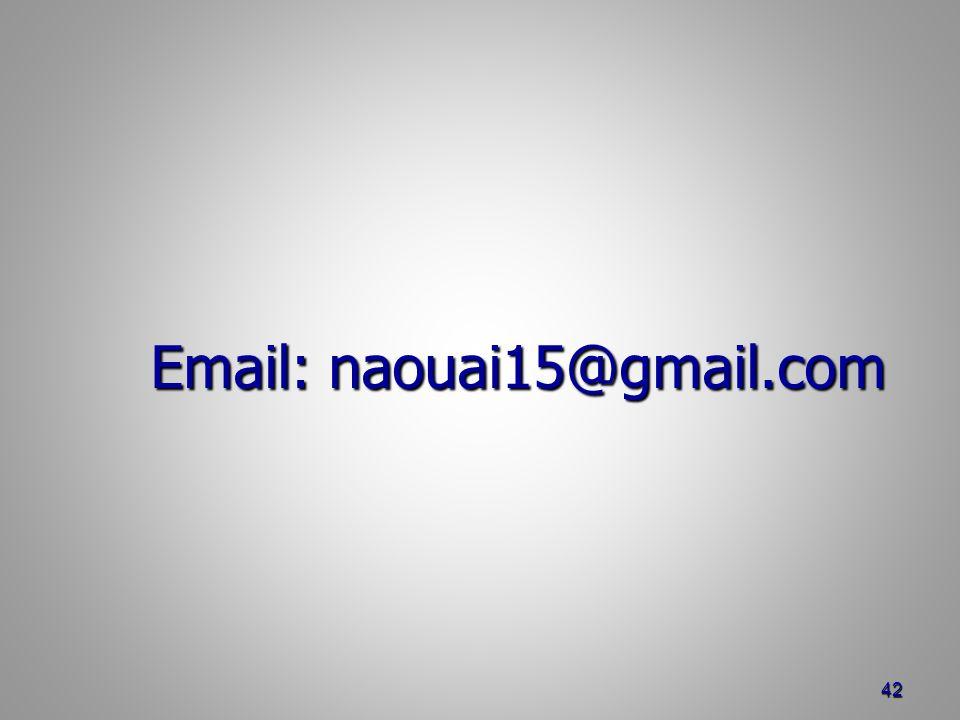 Email: naouai15@gmail.com Email: naouai15@gmail.com 42